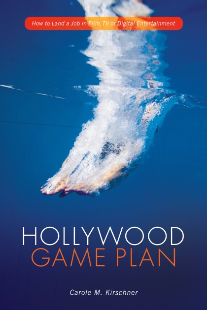"In her book, ""Hollywood Game Plan,"" Carole Kirschner shares her hard-won knowledge of the entertainment industry.  Photo courtesy of Michael Wiese Productions."