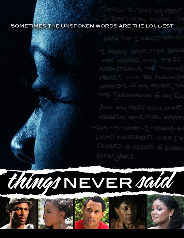 One-sheet for film Things Never Said. Artwork courtesy of Lionsgate Codeblack Entertainment.