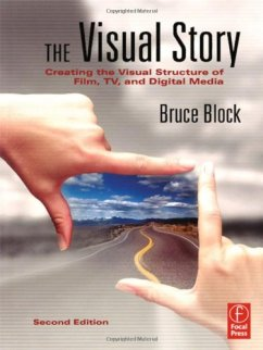 "Many directors consider Bruce Block's ""The Visual Story"" an essential resource. Photo courtesy of Focal Press."