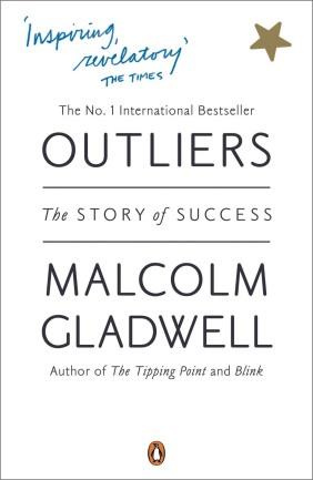 The New York Times called Malcolm Gladwell's bestselling book Outliers revelatory. Photo courtesy of Penguin Books.