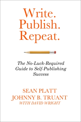 Write. Publish. Repeat. The No-Luck-Required Guide to Self-Publishing Success was written by Sean Platt and Johnny B. Truant. Photo courtesy of Sterling and Stone.